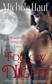 Follow The Night ebook by Michele Hauf