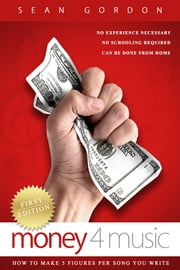 Money 4 Music ebook by Sean Gordon