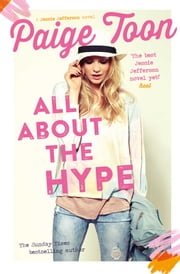 All About the Hype ebook by Paige Toon