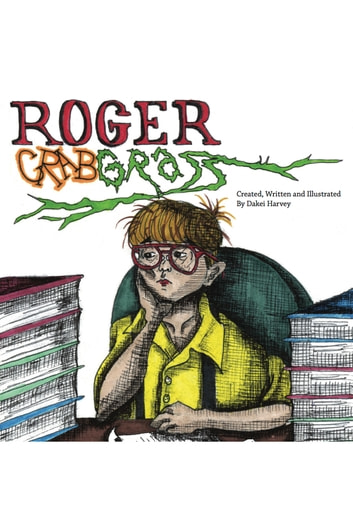Roger Crabgrass ebook by Dakei Harvey