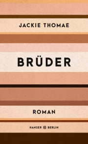 Brüder eBook by Jackie Thomae