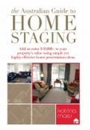 The Australian Guide to Home Staging ebook by Katrina Maes
