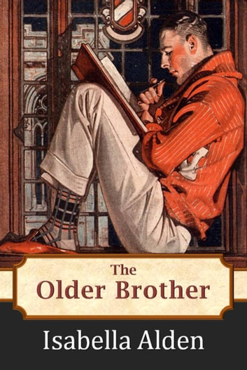 The Older Brother ebook by Isabella Alden,Pansy