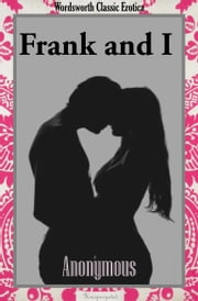 Frank & I ebook by Anonymous Author