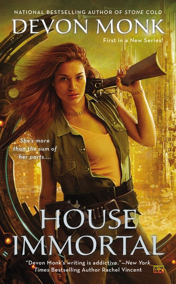 House Immortal ebook by Devon Monk