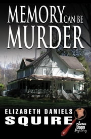 Memory Can Be Murder ebook by Elizabeth Daniels Squire