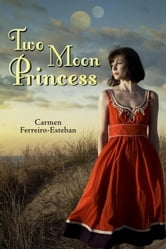 Two Moon Princess ebook by Carmen Ferreiro-Esteban