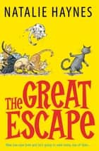 The Great Escape ebook by Natalie Haynes