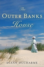 The Outer Banks House ebook by Diann Ducharme