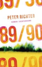 89/90 - Roman ebook by Peter Richter