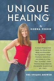 Unique Healing™ ebook by Donna Pessin