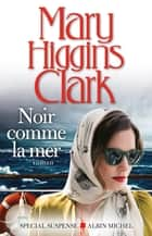 Noir comme la mer eBook par Mary Higgins Clark
