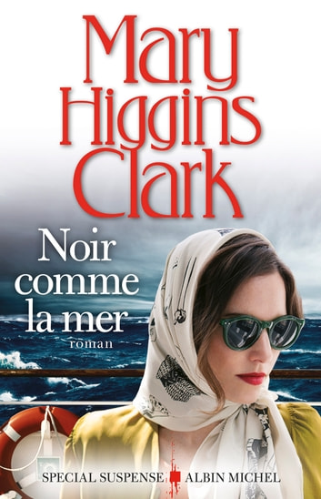 Noir comme la mer ebook by Mary Higgins Clark