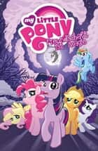 My little Pony, Band 2 - Freundschaft ist Magie 2 ebook by Heather Nuhfer, Amy Mebberson