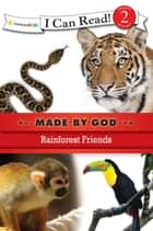 Rainforest Friends ebook by Zondervan