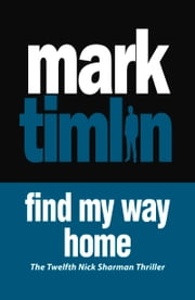 Find My Way Home ebook by Mark Timlin