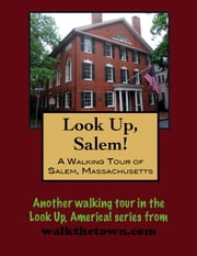 A Walking Tour of A Salem, Massachusetts ebook by Doug Gelbert