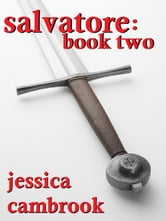 Salvatore: Book Two ebook by Jessica Cambrook