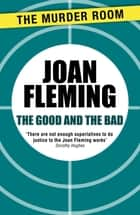 The Good and the Bad ebook by Joan Fleming
