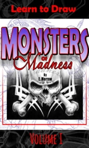 Monsters of Madness Vol.1 ebook by Eric Morrow