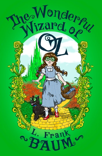 The Wonderful Wizard Of Oz Ebook By L Frank Baum Rakuten Kobo