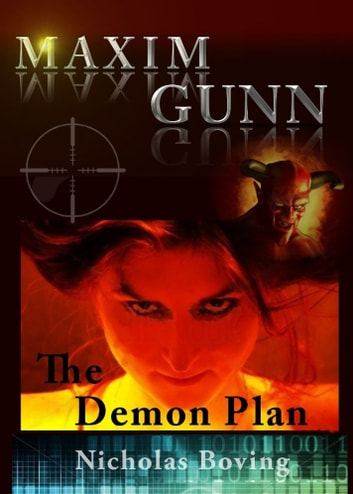 Maxim Gunn and the Demon Plan ebook by Nicholas Boving