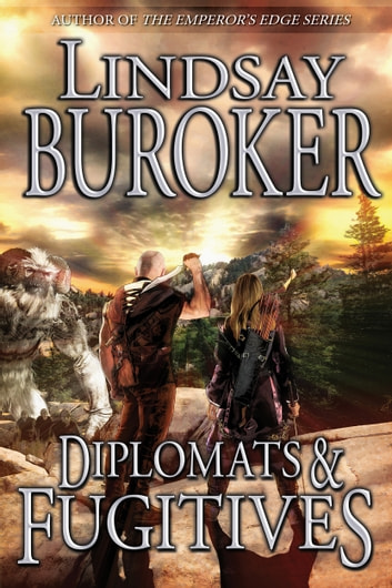 Diplomats and Fugitives ebook by Lindsay Buroker
