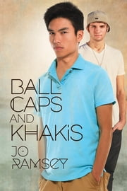 Ball Caps and Khakis ebook by Jo Ramsey
