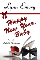 Happy New Year, Baby ebook by Lynn Emery