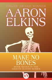 Make No Bones ebook by Aaron Elkins