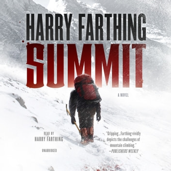 Summit - A Novel audiobook by Harry Farthing