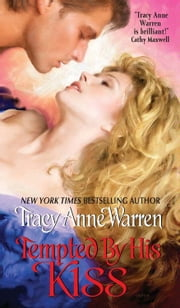 Tempted By His Kiss ebook by Tracy Anne Warren