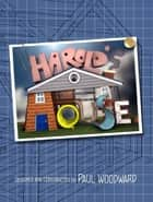 Harold's House ebook by Paul Woodward
