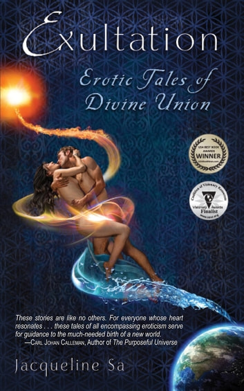 Exultation - Erotic Tales of Divine Union ebook by Jacqueline Sa