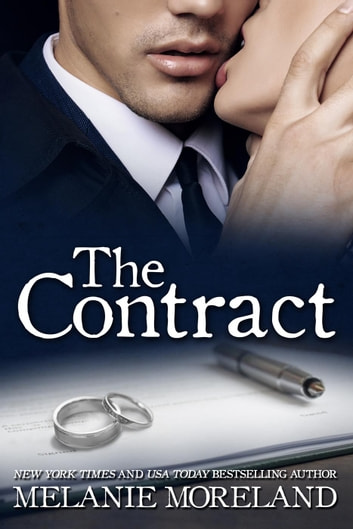 The Contract - The Contract Series, #1 ebook by Melanie Moreland
