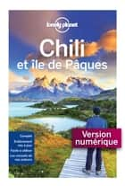 Chili et île de Pâques - 4ed ebook by LONELY PLANET