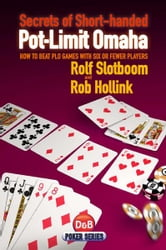 Secrets of Short-handed Pot-Limit Omaha ebook by Rolf Slotboom and Rob Hollink