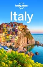 Lonely Planet Italy ebook by Lonely Planet, Gregor Clark, Cristian Bonetto,...