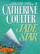 Jade Star ebook by Catherine Coulter