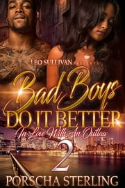 Bad Boys Do It Better 2 - In Love with an Outlaw ebook by Porscha Sterling