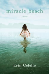 Miracle Beach ebook by Erin Celello