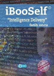 "iBooSelf ""Intelligence Delivery"" - The Art of Marketing"" eBook by Fatih Oncu"