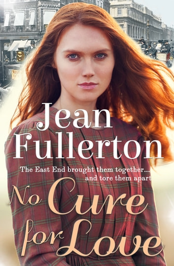 No Cure for Love ebook by Jean Fullerton