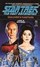 Gulliver's Fugitives ebook by Keith Sharee