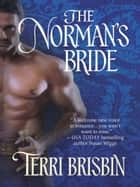 The Norman's Bride (Mills & Boon Historical) ebook by Terri Brisbin