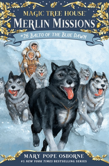 Balto of the Blue Dawn ebook by Mary Pope Osborne