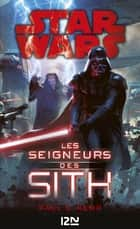 Star wars - Les seigneurs Sith ebook by Paul S. KEMP
