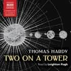 Two on a Tower audiobook by Thomas Hardy