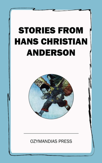 Stories from Hans Christian Anderson ebook by Hans Christian Anderson