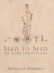 Seed to Seed ebook by Nicholas Harberd